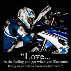 <3 #MotoGP - Love is the feelin you get when you like something as much as your motorcycle.