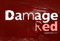 New free font 'Damage Red' by junkohanhero · Free for personal use · Latest Fonts, Red S, Fresh
