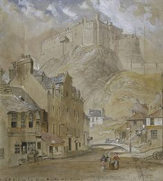 Edinburgh Castle from the Foot of the Vennel, 1845