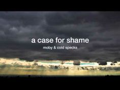 ▶ Moby 'A Case For Shame (Under the Manhattan Bridge Version)' - YouTube