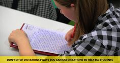 For many years, I shied away from dictation. It seemed boring and often pointless, and I figured there were better activities for my limited class time. But when I decided to give dictation