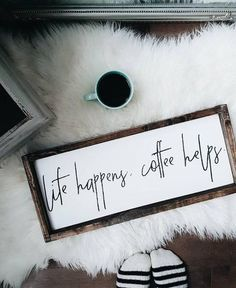 Coffee Sign | Life Happens Coffee Helps | Coffee Quote tray