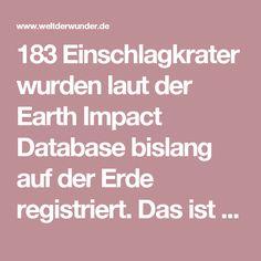 183 Einschlagkrater wurden laut der Earth Impact Database bislang auf der Erde registriert. Das ist vergleichsweise wenig – der Mond hat allein auf seiner erdzugewandten Seite über 30.000 Krater. Dank seiner Atmosphäre ist unser Heimatplanet aber besser vor herumfliegenden Himmelskörpern geschützt. Dennoch musste auch er im Lauf der Geschichte einige verheerende Asteroideneinschläge verkraften.  Wie schwer Asteroiden und Meteoriten die Erde treffen können, hängt von ihrer Größe und Masse…