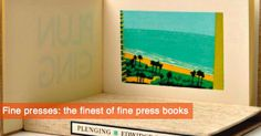 The finest of fine press books. Artist, Books, Home Decor, Livros, Book, Livres, Libros, Home Interior Design, Decoration Home