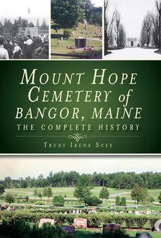 Mount Hope Cemetery, Bangor, Maine