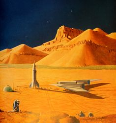 The Exploration of Mars - By Willy Ley & Wernher Von Braun, paintings by Chesley Bonestell - 1956 (But concepts still Good)
