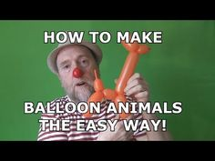 HOW TO MAKE BALLOON ANIMALS THE EASY WAY ! - YouTube