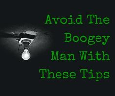 Are your kids afraid of the boogey man? The fear is real! Here are some great tips to help them get through the night.  http://www.thepurposefulmom.com/2013/06/helping-child-that-is-scared-of-dark.html