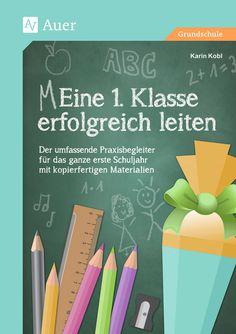 Eine 1. Klasse erfolgreich leiten - Buch