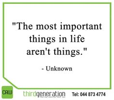 """""""The most important things in life aren't things.""""- Unknown #SundayMotivation #CAWThirdGeneration"""