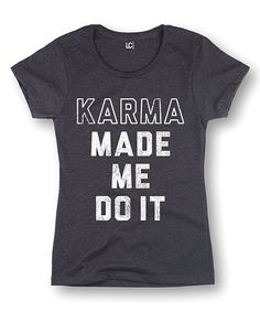 Heather Charcoal 'Karma Made Me Do It' Fitted Tee