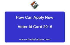 How to APPLY New Voter id Card and Check Status in India  #election #railwaypnr #pnrstatus  http://www.checkstatusin.com/