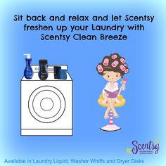 I cannot do a load of laundry without my Scentsy Clean Laundry products!   Detergent, washer whiffs and dryer disks oh my!