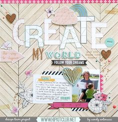#papercrafting #scrapbook #layout   Create My World by antenucci