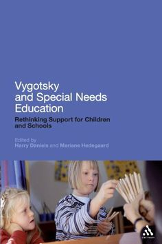 Vygotsky and Special Needs Education: A cultural theory approach by Harry Daniels. $27.02. 256 pages. Publisher: Continuum (April 21, 2011)
