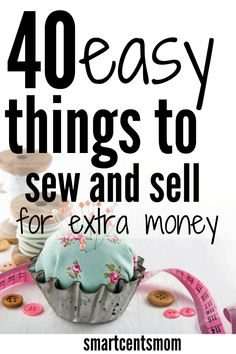 40 Easy things to sew and sell to make money on Etsy or at craft shows! Looking for a creative way to make money at home? Start your craft business with these simple DIY things to sew and sell.