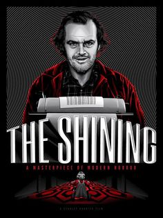 """The Shining"" by Tracie Ching This Amazing Movie Poster debuted at Spoke Art Gallery in San Francisco and had sold out immediately by pop culture poster fans."