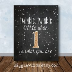 Twinkle Twinkle Little Star Party Decor, Twinkle Twinkle Birthday Party Chalkboard Sign with Age and gold glitter, Customizable and Printable