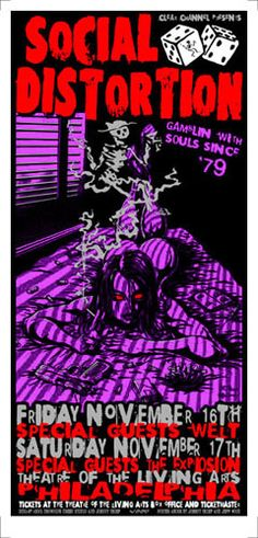 Social Distortion   Welt   The Explosion     Theatre Of The Living Arts   11/16/2001   Artist: Johnny Thief and Jeff Wood - Drowning Creek