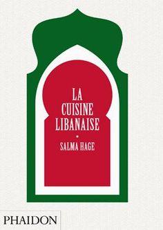 La cuisine libanaise de Salma Hage
