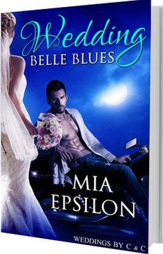 Flaming Sun: Tornado Giveaway 2: Book No. 62: WEDDING BELLE BLUES by Mia Epsilon