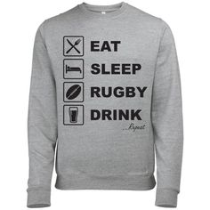 EAT SLEEP RUGBY DRINK REPEAT MENS RUGBY SIX NATIONS/WORLD CUP SWEATSHI – Batch1