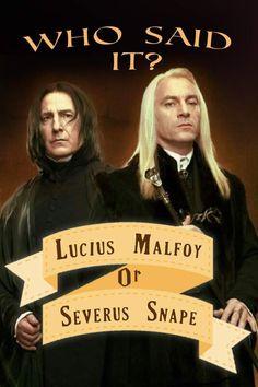 Who Said It: Lucius Malfoy Or Severus Snape? Harry Potter House Quiz, Harry Potter Marathon, Dobby Harry Potter, Harry Potter Studios, Harry Potter Facts, Harry Potter Characters, Harry Potter Fandom, Severus Rogue, Severus Snape