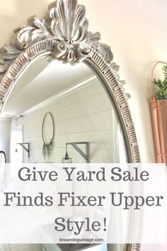 Give your yard sale finds some fixer upper farmhouse style! #farmhousedecor #fixerupperstyle #browndogvintage