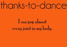 Thanks to Dance... (submitted by: -smilenow)