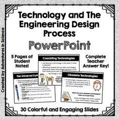 """Technology and the Engineering Design Process PowerPoint with Student Notes is a highly engaging PowerPoint to use with your middle school students. Slides are editable, so you can add or delete to meet the exact needs of your own class! Several slides have a """"Stop & Discuss"""" question to get your students thinking and promote discussion. Five pages of fill in the blank (scaffolded) student notes are included, along with a complete teacher answer key that matches the student's notes!"""