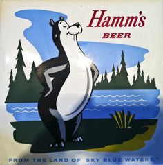 """The Hamm's Beer Bear. """"From the Land of Sky Blue Waters""""."""