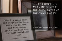 homeschooling as an introvert-the blessings & challenges