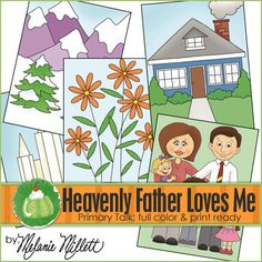Heavenly Father Loves Me Primary Talk by GreenJelloWithCarrot