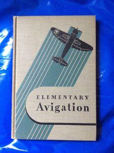 Elementary Avigation by L E Moore, Copyright 1943 #VintageAviationBooks