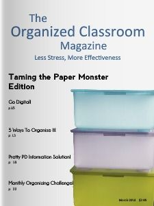 The Organized Classroom Magazine March 2013!  Make sure to grab this issue for free right now - download it and save for later with links embedded too!  Subscribe now and never wonder when the next edition releases - you will get it automatically!