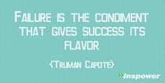 Failure is the condiment that gives success its flavor. #TrumanCapote pic.twitter.com/JZZzUyUiu7