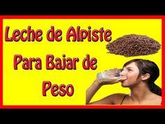 Leche de Alpiste Para Bajar de Peso / Beneficios y Preparacion de la Leche de Alpiste - YouTube