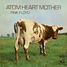 Pink Floyd release the album Atom Heart Mother On This Day October 2 1970 Atom Heart Mother, Iggy Pop, Album Pink Floyd, Pochette Album, Vinyl Junkies, Roger Waters, Psychedelic Rock, Architecture Tattoo, Backgrounds