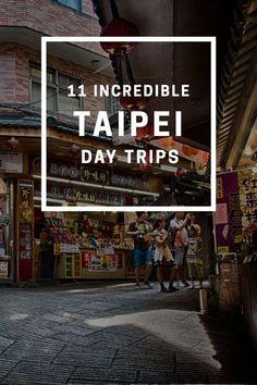 Taipei 2017 - Day Trips from Taipei