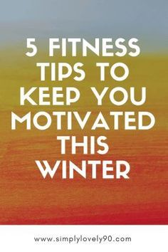 Stay motivated during the colder months with this simple tips. #fitness #gym #motivational #motivationtips #gymmotivation