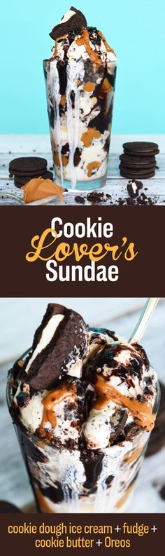 HOW TO: Cookie butter is one of God's most beautiful gifts to humans. Melt it in the microwave, drizzle it generously between layers of cookie dough ice cream, warmed fudge sauce, and crumbled Oreos. Not an Oreo fan? This sundae would also be amazing with Chips Ahoy or Famous Amos. And, if you manage to have extra cookie butter, try swirling it into brownies.