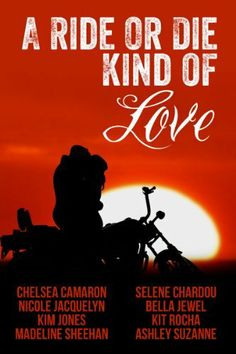 A Ride or Die Kind of Love, 8 awesome full length biker novels for $.99 I  Amazon..