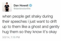 If you ever get nervous during a speech, just imagine Dan hugging you