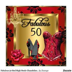 Fabulous 50 Red High Heels Chandelier Rose Corset 5.25x5.25 Square Paper Invitation Card