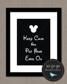 Disney Mickey Minnie Inspired Printable Wall Art - Calm and Put Your Ears On - Disney Font - YOU PRINT (Digital File) 8x10 Sign Poster