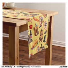 The Meaning Of Thanksgiving Short Table Runner | Zazzle.com