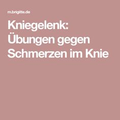 Kniegelenk: Übungen gegen Schmerzen im Knie