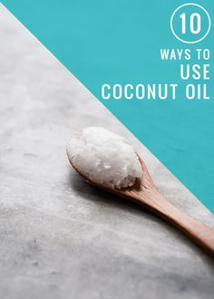 Our 10 Favorite Ways To Use Coconut Oil - Henry Happened