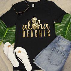 Aloha Beaches Pineapple Black Vinyl Tee Shirt DAP Source by shirt designs Beach Shirts, Vacation Shirts, Summer Shirts, Cute Shirts, Hawaii Shirts, Oahu Vacation, Pineapple Shirt, Aloha Beaches, T Shirt World