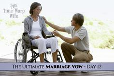 The Ultimate Marriage Vow - Day 12: To Walk Through This Life With You. | Time-Warp Wife